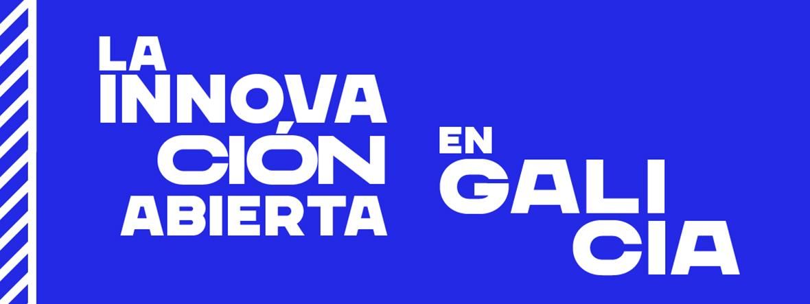 La innovación abierta en Galicia
