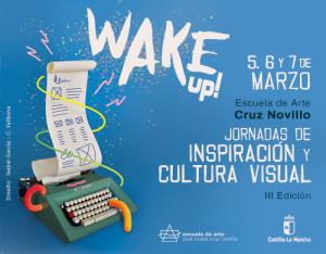 III Jornadas de Inspiración y Cultura Visual Wake Up (Edición 1)