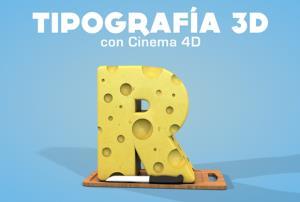 Tipografía 3D con Cinema 4D (Edición 1)