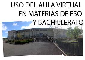 USO DEL AULA VIRTUAL EN MATERIAS DE ESO Y BACHILLERATO (Edición 1)