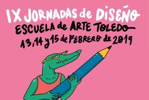 IX Jornadas de Diseño (EA Toledo) - 2019 (Edición 1)