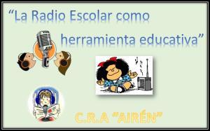 """""""La Radio Escolar como herramienta educativa"""" (Edición 1)"""