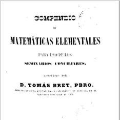 Compendio de matemáticas elementales para uso de los seminarios conciliares