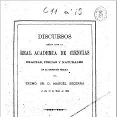 Discursos leídos ante la Real Academia de Ciencias Exactas, Físicas y Naturales en la recepción pública del Excmo Sr. D. Manuel Becerra, el día 16 de mayo de 1886