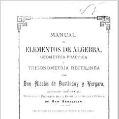 Manual de elementos de álgebra, geometría práctica y trigonometría rectilínea