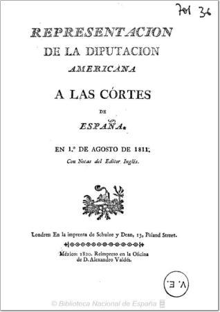 Representacion de la diputacion americana a las Córtes de España