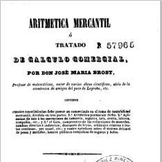 Aritmética mercantil ó Tratado de cálculo comercial