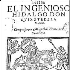 El ingenioso hidalgo don Quixote de la Mancha