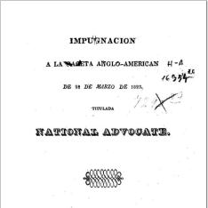 Impugnación á la gaceta anglo-americana de 28 de Marzo de 1823, titulada National Advocate