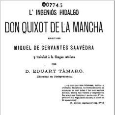 L'ingeniós hidalgo don Quixot de la Mancha.