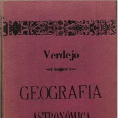 Principios de geografía astronómica, física y política antigua de la edad media y moderna arreglada al estado actual del mundo ...