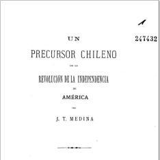 Un precursor chileno de la revolución de la independencia de América