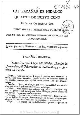 Las fazañas de Hidalgo, Quixote de nuevo cuño, facedor de tuertos, etc.,  dedicados al respetable público