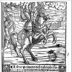 Libro primero [-segundo] del valeroso [e] iuencible Principe d~o Belianis de Grecia hijo del Emperador d~n Belio de Grecia