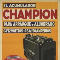 El acumulador / Champion / para arranque y alumbrado / 6 y 12 Voltios / 45 a 150 Amperios / Arbide H<sup>nos</sup> / Hernani / Guipúzcoa