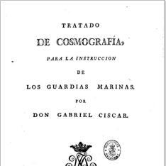 Tratado de cosmografia, para la instruccion de los guardias marinas