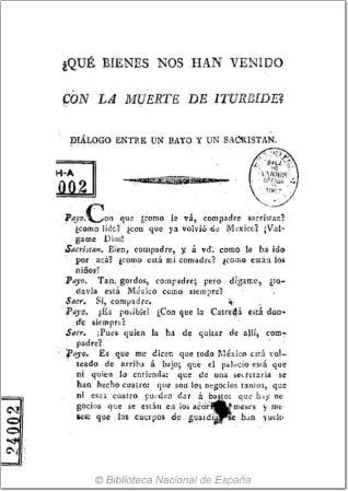¿Que bienes nos han venido con la muerte de Iturbide?