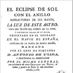 El eclipse de sol con el anillo refractario de sus rayos, la luz de este astro vista a través del cuerpo de la luna ... observado en el Oceano en el Navio El España ...