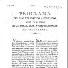 Proclama del mas perseguido americano, á sus paysanos de la noble, leal y valerosa ciudad de Cochabamba