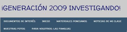 GENERACIÓN 2009 INVESTIGANDO