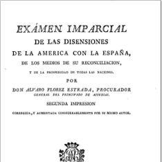 Exámen imparcial de las disensiones de la América con la España, de los medios de su reconciliacion y de la prosperidad de todas las Naciones