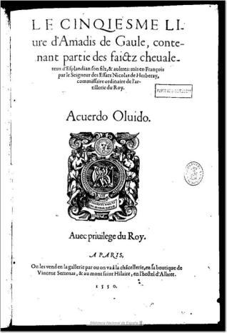 Le cinqiesme livre d´Amadis de Gaule, contenant partie des faictz cheaualereux d´Esplandian son filz, & aultres