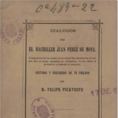 Los diálogos del Bachiller Juan Pérez de Moya