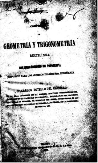 Compendio de geometría y trigonometría rectilínea, con unas nociones de topografía