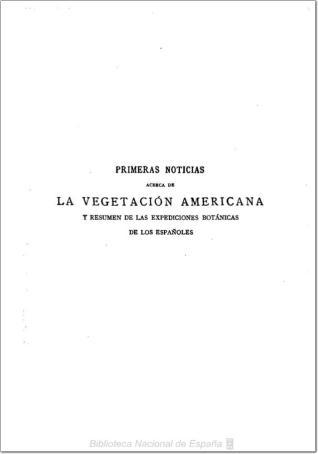 Primeras noticias acerca de la vegetación americana suministradas por el Almirante Colón y los inmediatos continuadores de las investigaciones dirigidas al conocimiento de las plantas