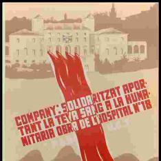 Company, solidarizat aportant la teva sang a la humanitaria obra de l'hospital nº 18 del P.S.U.-U.G.T.