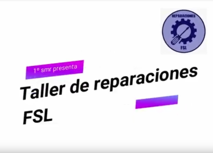Taller reparaciones FSL: te miro y te reparo