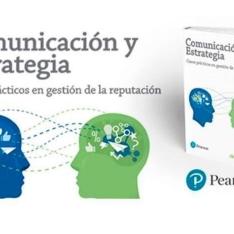 Viernes de lectura. Comunicación y estrategia. Casos prácticos en gestión de la reputación