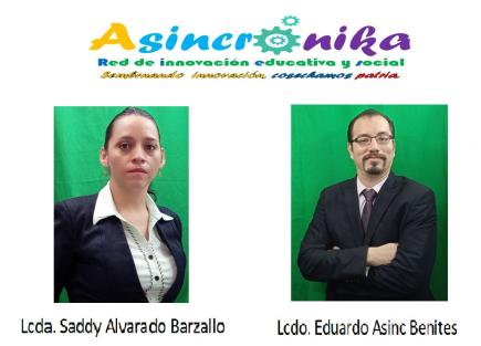 ASINCRÓNIKA (Red de innovación educativa y social)  Sembrando innovación, cosechamos patria.