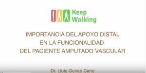"""Dr Lluis Guirao. """"Importancia del apoyo distal en el amputado vascular"""""""