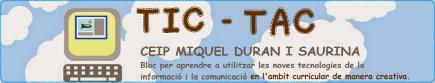 TIC-TAC AL CEIP MIQUEL DURAN I SAURINA