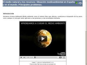 El medio natural y los recursos: Situación medioambiental en España y en el mundo. Principales problemas.