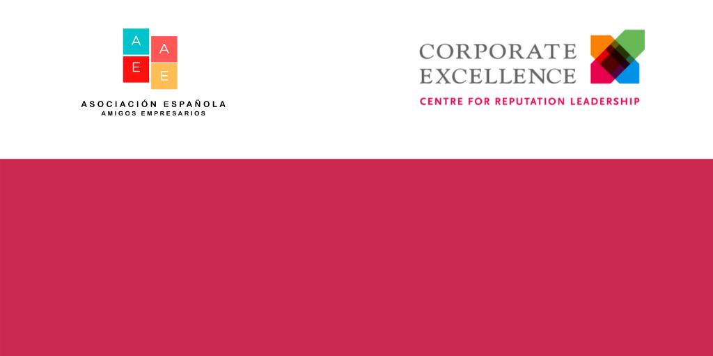 Corporate Excellence- Centre for Reputation Leadership y AEAE anuncian trabajo colaborativo para el desarrollo empresarial de sus miembros.