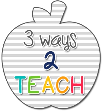 3 ways 2 teach
