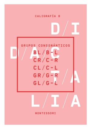 Grupos consonánticos (bl, b-l; cr, c-r; cl c-l; gr, g-r; gl, g-l)