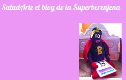 SaludArte el blog de la Superberenjena