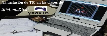 La inclusión de TIC en las clases de matemática