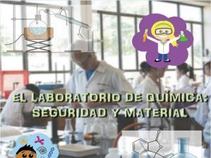 El Laboratorio de Química: Seguridad y Materiales