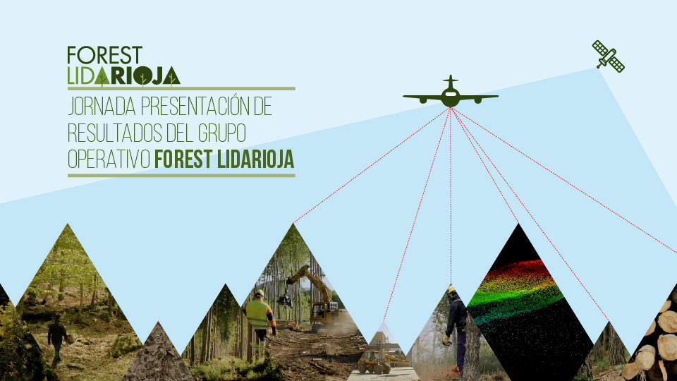 LidaRioja, a collaborative project aimed at optimising the management of the region's forests