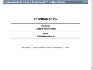 Bachillerato Primer Curso - Programación Cultura Audiovisual