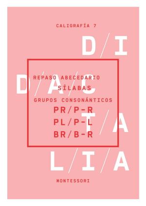 Palabras -d y -z. Grupos consonánticos (pr, p-r; pl, p-l; br, b-r)
