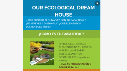 OUR ECOLOGICAL DREAM HOUSE