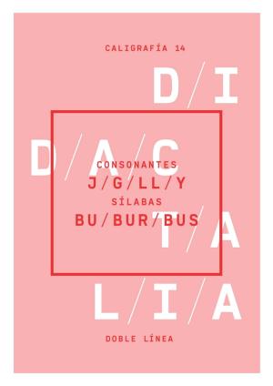 Consonantes (j, g; ll, y); sílabas bu, bur, bus