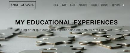 "MY EDUCATIONAL EXPERIENCES- ""El blog en el que comparto experiencias educativas a ras de Aula"" (Ángel Alsasua)"