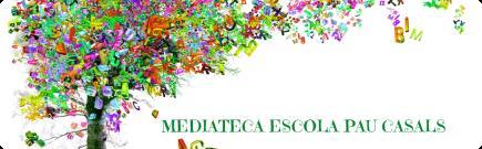 LA MEDIATECA DEL PAU CASALS MONTMELÓ