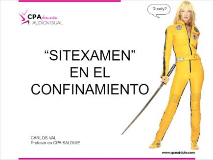 """""""SITEXAMEN"""" EN EL CONFINAMIENTO"""